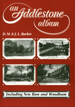image for An Addlestone Album (incl. Woodham & New Haw)