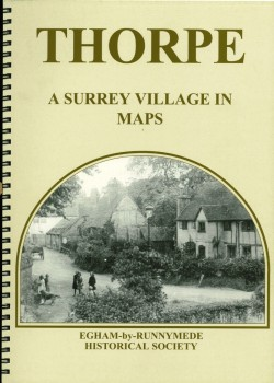 image for Thorpe- A Surrey Village in Maps